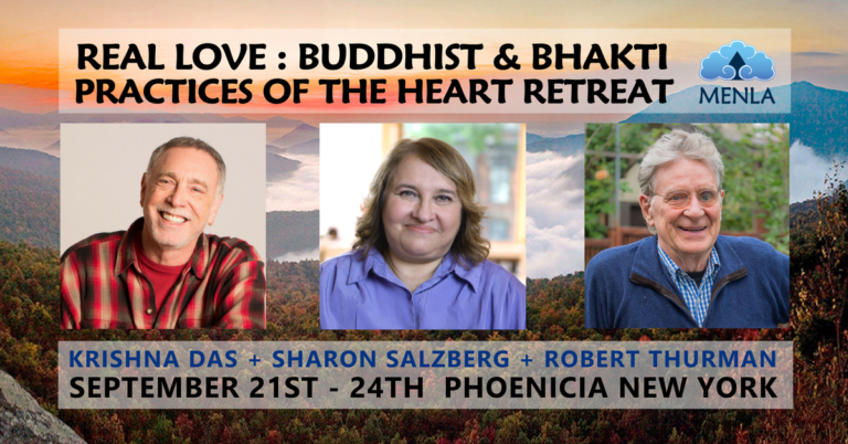 Real Love Retreat with Sharon Salzberg, Robert Thurman & Krishna Das at Menla
